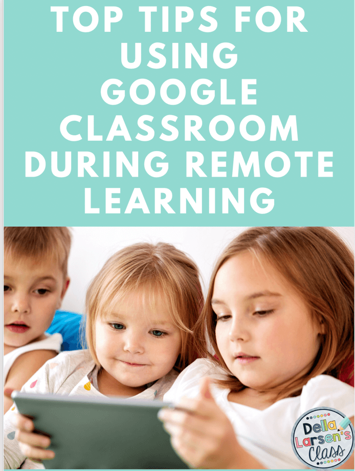 Top tips for using Google classroom during remotelearning